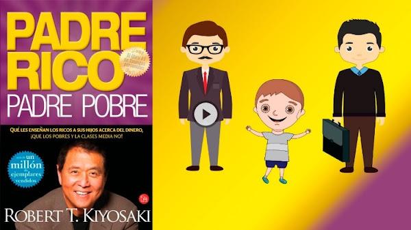 "Resumen del libro ""Padre Rico Padre Pobre"" de Robert Kiyosaki"