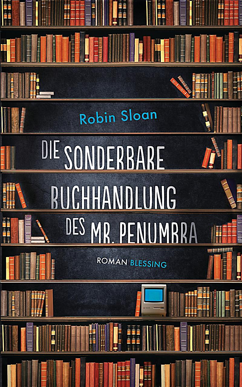 http://nothingbutn9erz.blogspot.co.at/2014/05/die-sonderbare-buchhandlung-des-mr-penumbra-robin-sloan.html