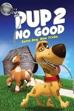 Watch Pup 2 No Good Online Free Putlocker