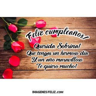 Feliz Cumpleaños Querida Sobrina. Foto con rosas rojas y mensaje bello