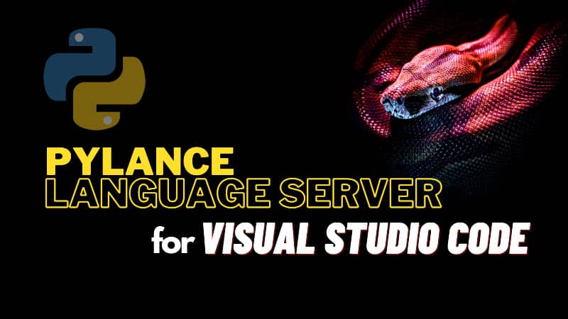 Pylance is now default language server for Python in Visual Studio Code