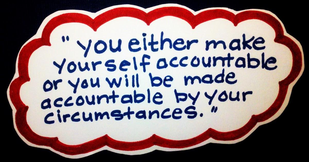 Accountability Quotes Extraordinary Accountability Sayings And Quotes Best Quotes And Sayings