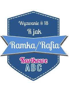 https://kartkoweabc.blogspot.com/2016/08/wyzwanie-18-r-jak-ramkarafia.html