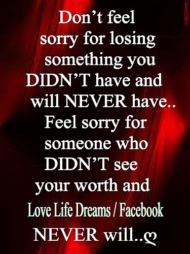 Love Life Dreams: Don't Feel Sorry For Losing Something