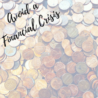 Avoid A Financial Crisis