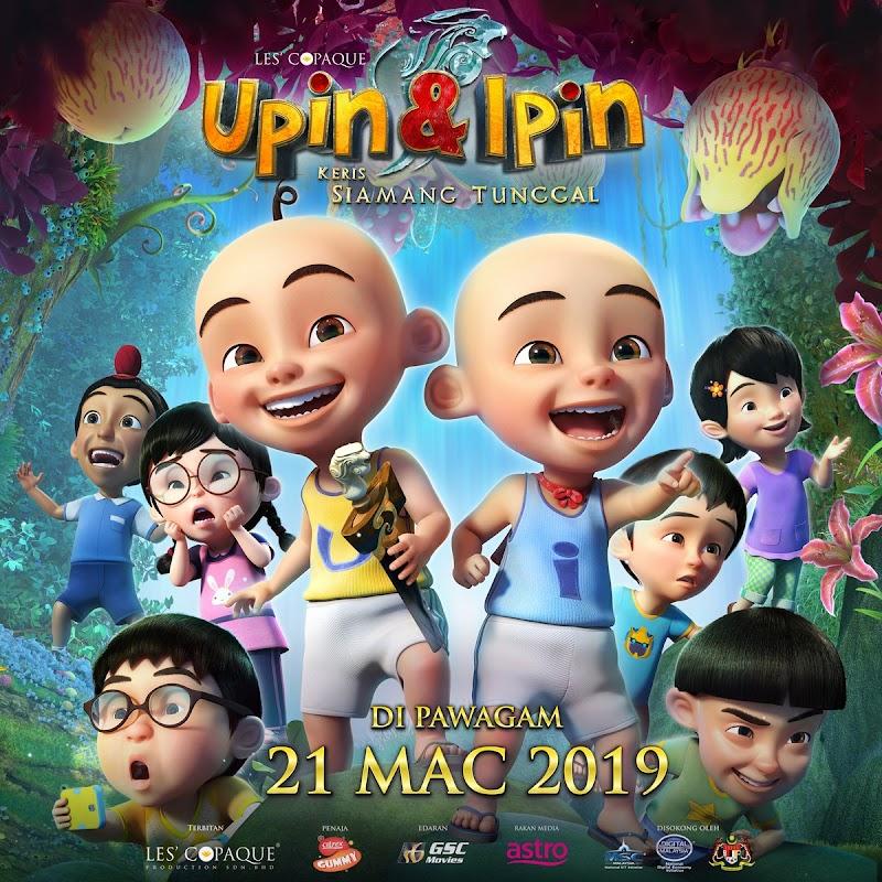 REVIEW MOVIE - UPIN & IPIN : KERIS SIAMANG TUNGGAL