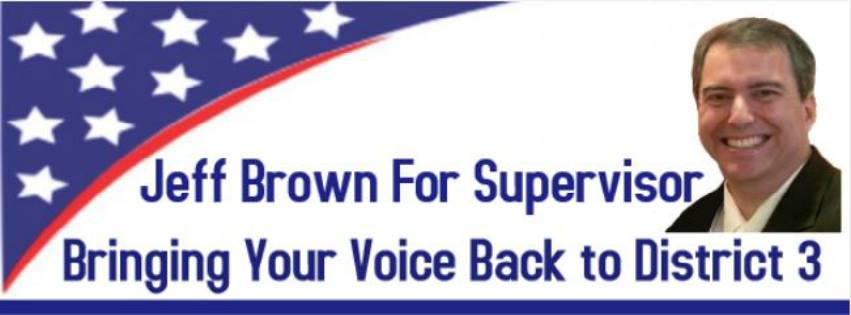 Jeff Brown - Supervisor District 3