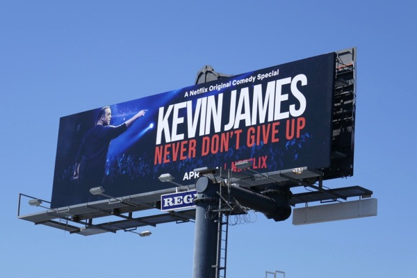 Kevin James Never dont give up billboard