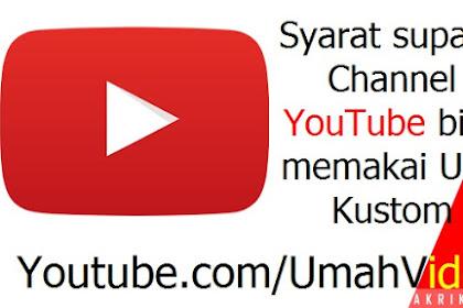 Kenapa Channel Youtube Belum Bisa Mendapat URL Khusus?