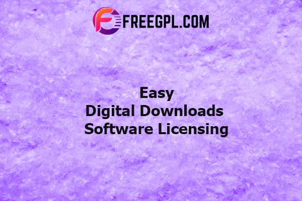 Easy Digital Downloads Software Licensing Nulled Download Free
