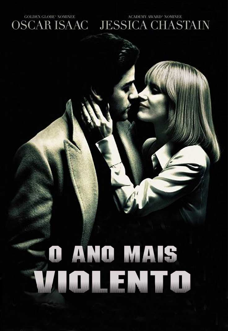 O Ano Mais Violento Torrent – BluRay 720p/1080p Dublado