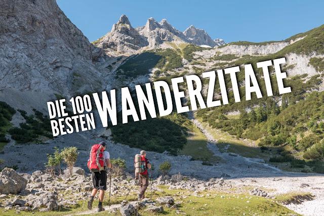 Die 100 Besten Wanderzitate Zitate Zu Wandern Berge