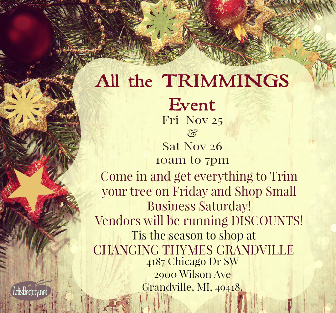 Changing Thymes Grandville : All the Trimmings Event and Small ...