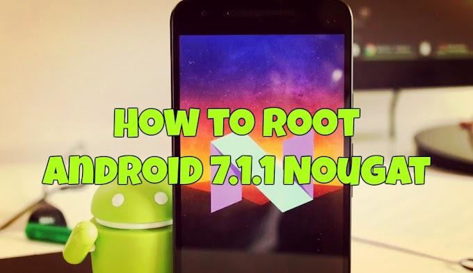 Android  Nougat 7.1.2 KingRoot 7.1.2