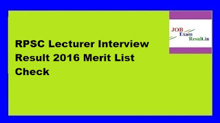 RPSC Lecturer Interview Result 2016 Merit List Check