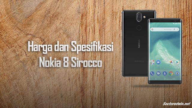 Review Singkat Serta Harga dan Spesifikasi Lengkap Nokia 8 Sirocco