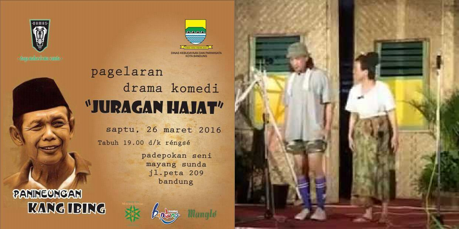 Drama Juragan Hajat Kang Ibing 26 Maret 2106 di Mayang Sunda
