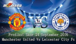 Agen 998bet Terpercaya - Prediksi Skor Manchester United Vs Leicester City Fc 24 September 2016