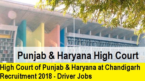 high-court-of-punjab-haryana-driver-recruitment-2018