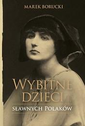 http://lubimyczytac.pl/ksiazka/4883976/wybitne-dzieci-slawnych-polakow