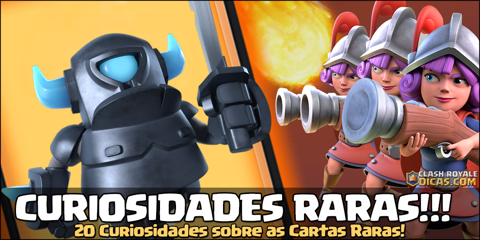 Curiosidades Cartas Raras do Clash Royale