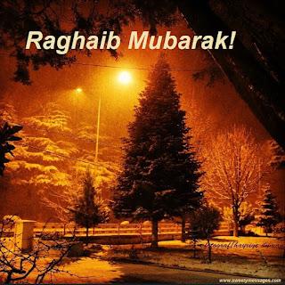 laylatul ragaib mubarak