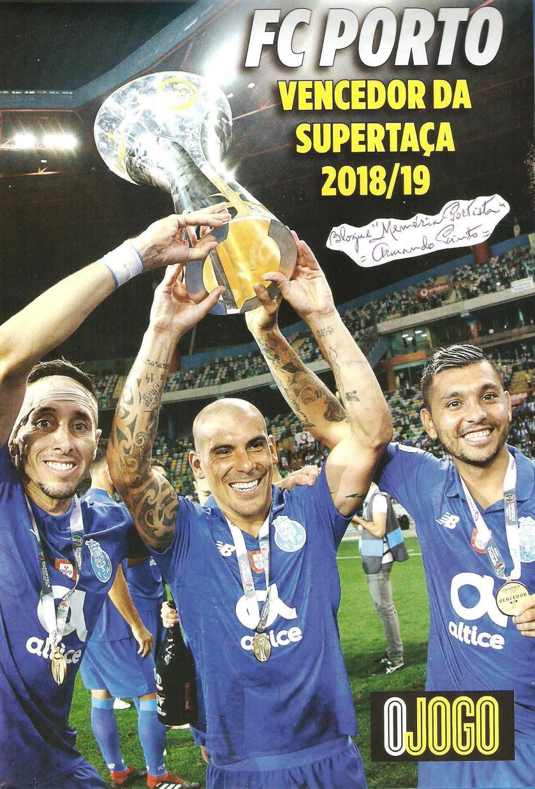 FC Porto vencedor da Supertaça portuguesa 2018 2019 – com direito a poster  desdobrável n  O Jogo a9a6bf458d9e4