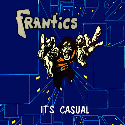 trendisdeadrecords.blogspot.com/2017/08/frantics-its-casual-20.html