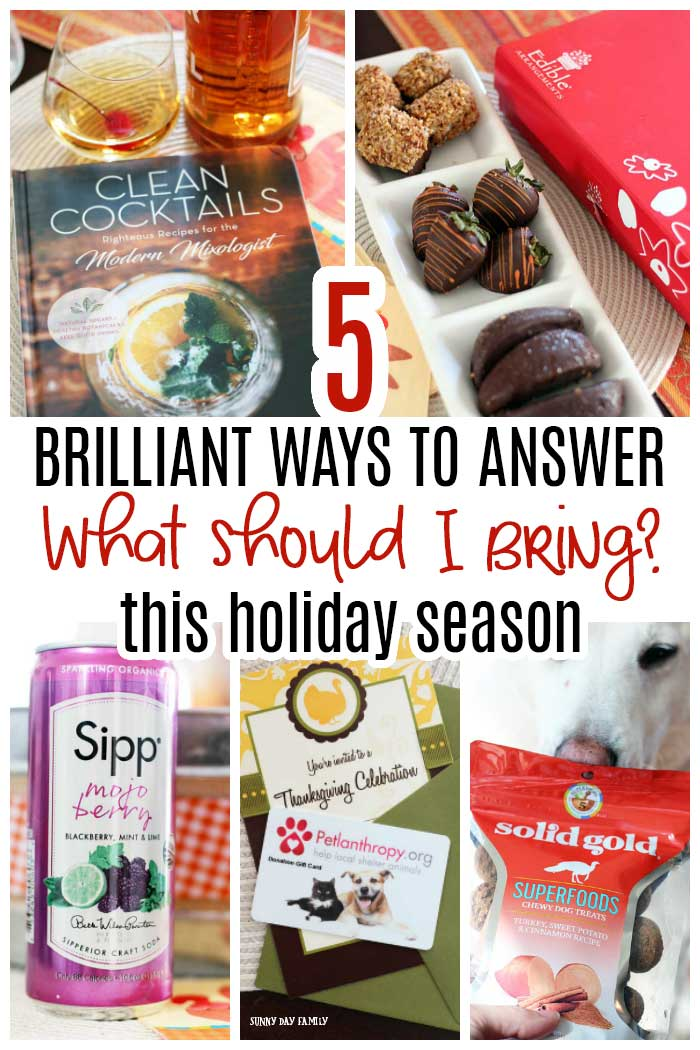 5 awesome ideas to bring to Thanksgiving dinner or holiday parties that your host will love! #ad #ThanksgivingBBxx #hostessgifts #Thanksgivingdinner #giftideas @petlanthropy @sippecobeverage