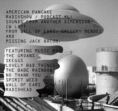 American Pancake Podcast # 6 - Sounds from Another Dimension