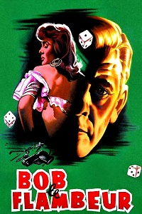 Watch Bob le flambeur Online Free in HD