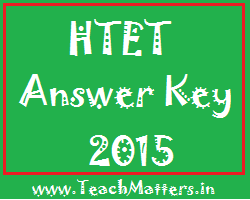 HTET Answer Key 2015 @ TeachMatters