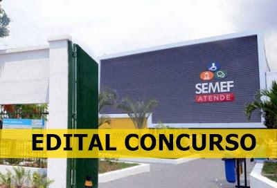 edital SEMEF Manaus - concurso 2019