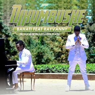 Bahati ft Rayvanny  Nikumbushe
