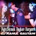 Super Night-Shiwani Raghav Haryanvi Remix By Dj Rahul Gautam