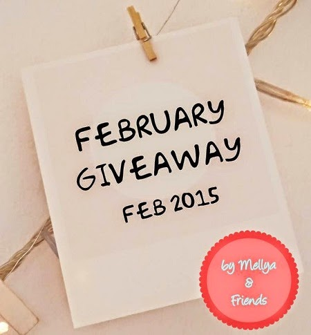 February Giveaway by Mellya and Friends