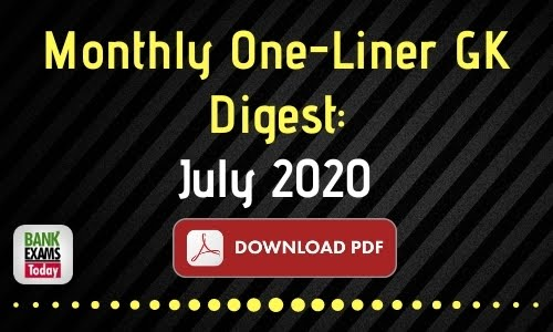 Monthly One-Liner GK Digest: July 2020