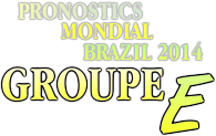 pronostic brazil groupe E