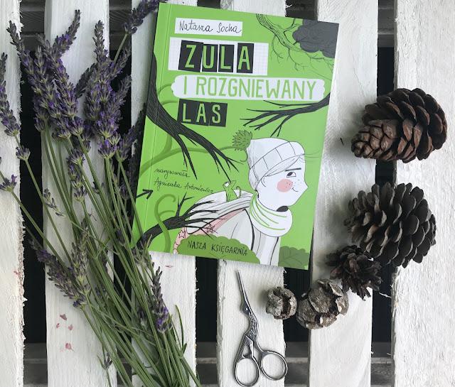 Natasza Socha - Zula i rozgniewany las