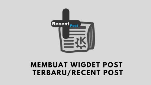 Membuat Widget Postingan Terbaru (New Post) Simpel, Responsive dan Ringan di Blogger