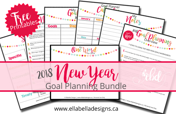 New Year Resolutions and How to Make Your Goals Succeed - Free Printable Bundle by Ellabella Designs