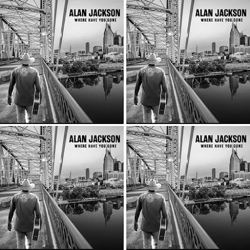 Alan Jackson's Music: Where Have You Gone (21-Track Album) - Songs: I Can Be That Something, Write It In Red, The Boot, Chain.. - AAC/MP3 Download