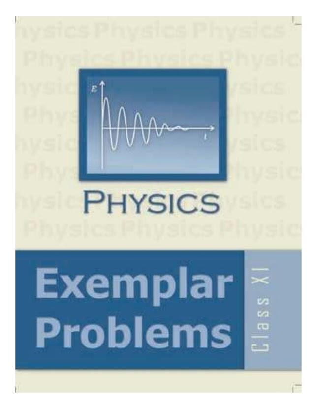 CLASS 11 PHYSICS EXEMPLAR PROBLEMS BY NCERT