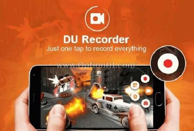 تحميل برنامج تسجيل الشاشة فيديو للأندرويد DU Recorder بدون اعلانات وبدون رووت البث المباشر للمباريات والقنوات الرياضيه المشفره والألعاب