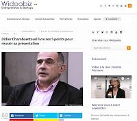 http://www.widoobiz.com/a-la-une/didier-chambaretaud-nous-livre-ses-5-points-pour-reussir-sa-presentation/66980