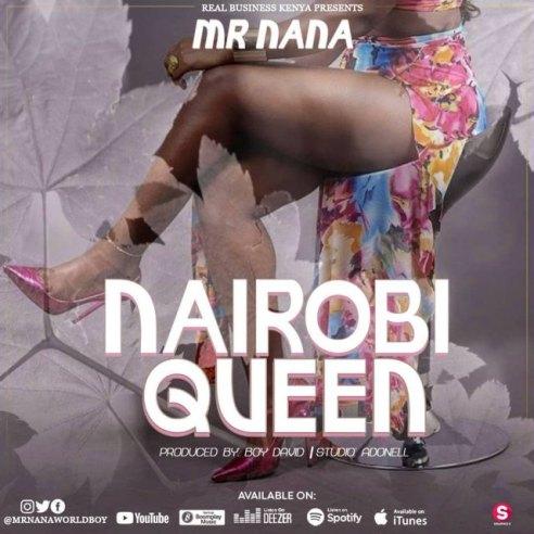 Mr Nana - Nairobi Queen