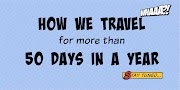 How We Travel more than 50 days in a Year