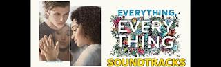 everything everything soundtracks-her sey muzikleri