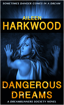 Cover of Dangerous Dreams by Aileen Harkwood