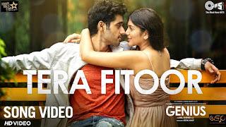 Tera Fitoor Song Lyrics |Genius | Utkarsh Sharma, Ishita Chauhan | Arijit Singh |Himesh Reshammiya